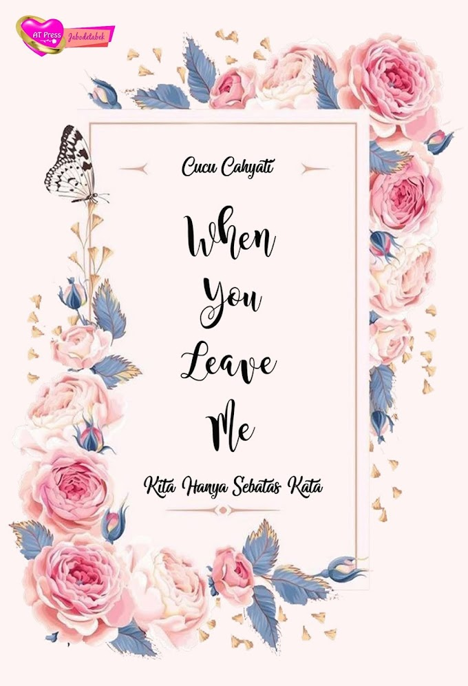 Novel : When You Leave Me