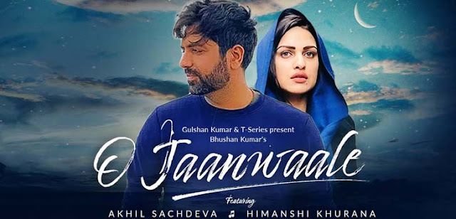 O Jaanwaale Lyrics – Akhil Sachdeva