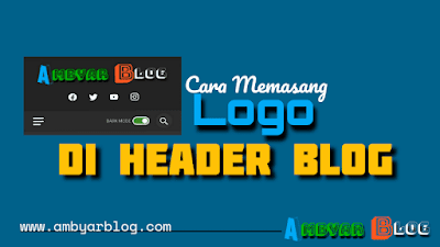 Cara Memasang Logo di Header Blog