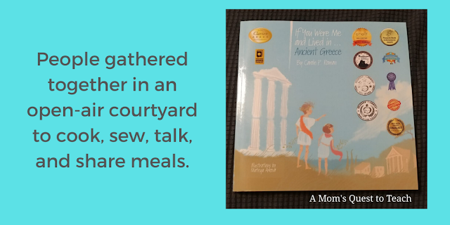 If you were me and lived in Ancient Greece book cover; People gathered together in an open-air courtyard to cook, sew, talk, and share meals.