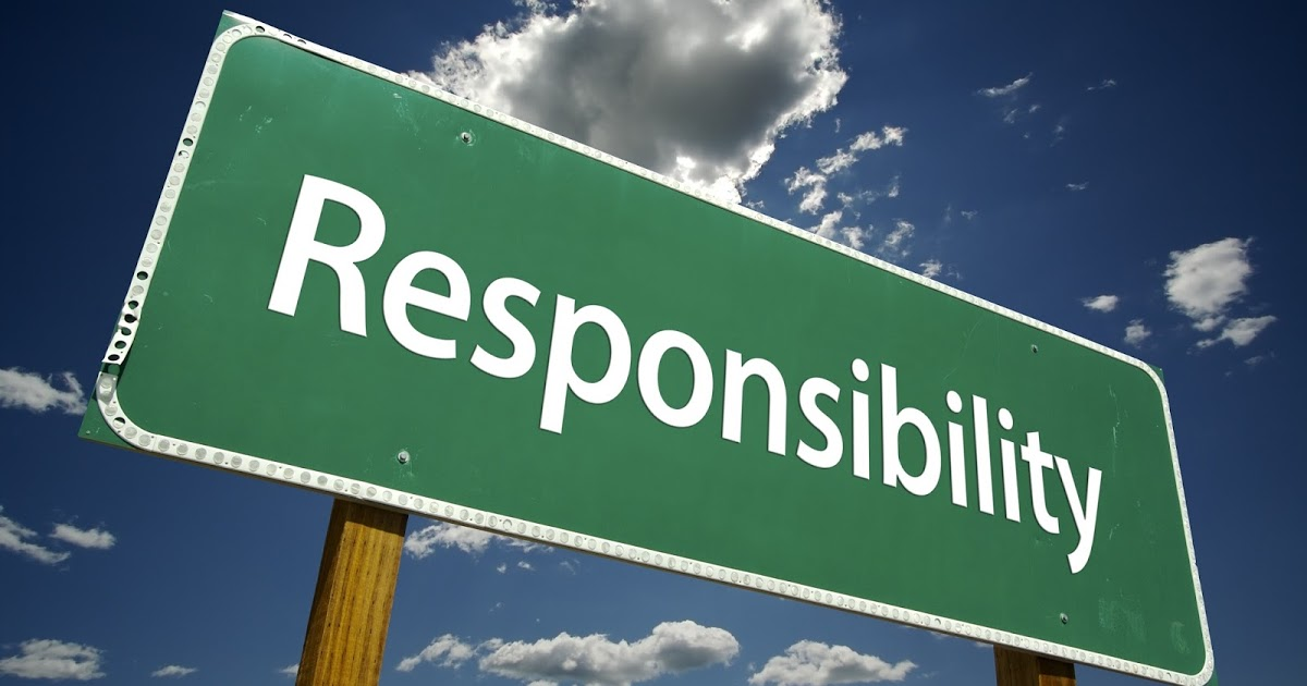 Responsibility is important