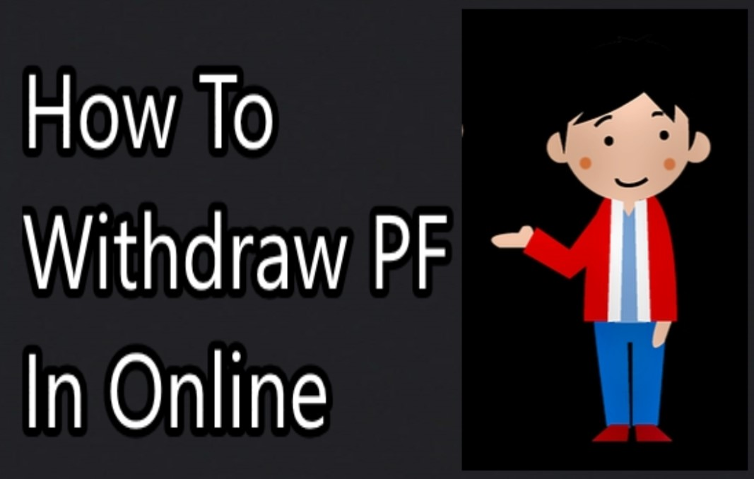 How To Withdraw PF In Online