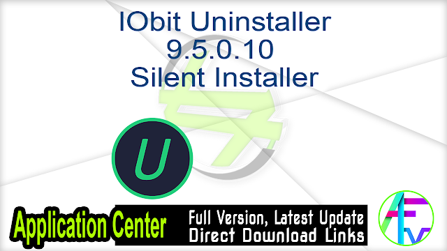 IObit Uninstaller 9.5.0.10 Silent Installer (Repack)