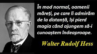 Citatul zilei: 16 martie - Walter Rudolf Hess