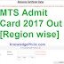 MTS Admit Card 2017 Out [Region wise]