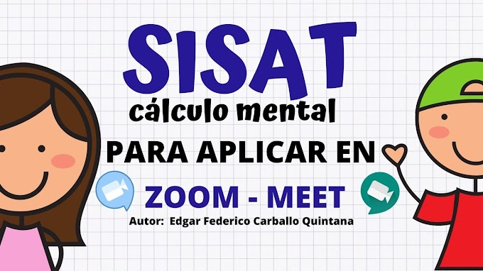 Ejercicios de Cálculo Mental (SisAT) para aplicar en ZOOM o GOOGLE MEET