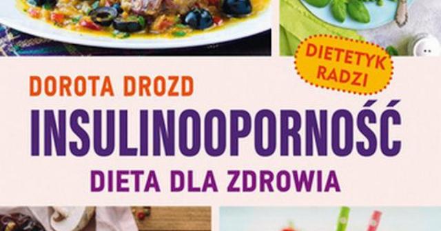 """""""Insulinooporność. Dieta dla zdrowia"""" recenzja książki"""