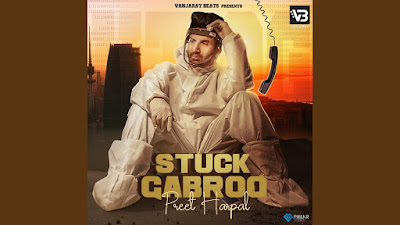 Presenting Stuck Gabroo lyrics penned by Preet Harpal. Latest Punjabi song Stuck Gabroo is sung & composed by Preet Harpal & music given by Jassi X