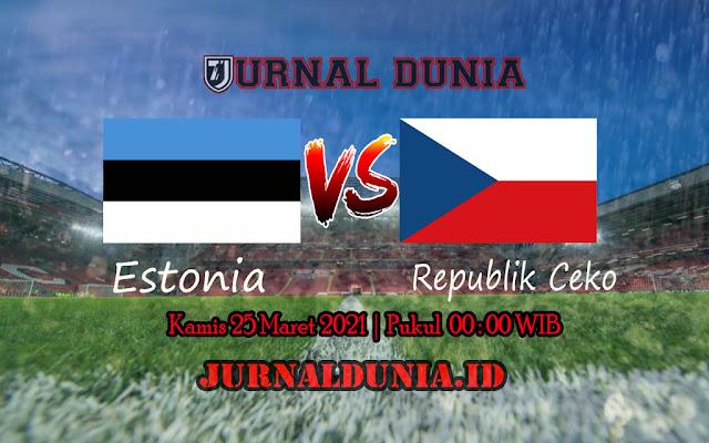 Prediksi Estonia Vs Republik Ceko, Kamis 25 Maret 2021 Pukul 00.00 WIB