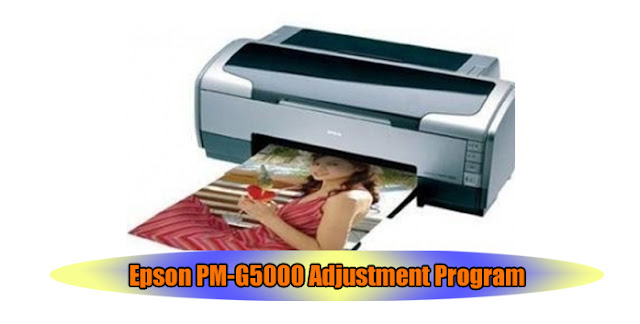 Epson PM-G5000 Printer Adjustment Program