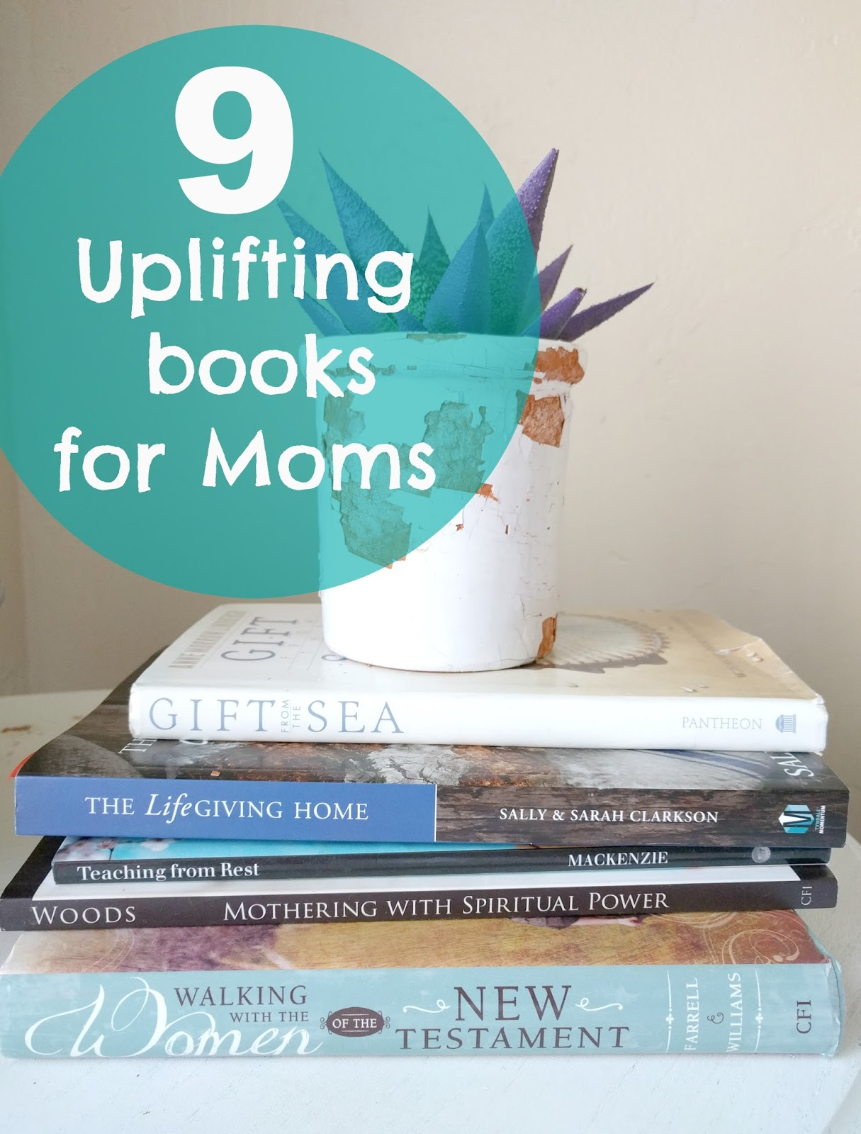 A Lively Hope Uplifting Books for Moms