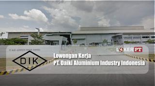 Loker Karawang PT Daiki Aluminium Industry Indonesia