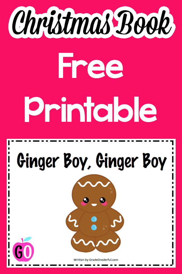 Ginger Boy Book: Christmas Freebie. Your kids will love this book I wrote called Ginger Boy, Ginger Boy. It's a take-off on Eric Carle's Brown Bear, Brown Bear. #gradeonederful #gingerbreadbook #gingerbread #christmas #christmasforkids #christmasbook