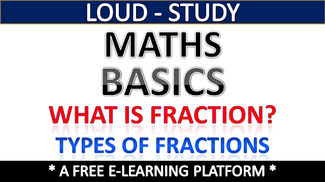 What is Fraction in Mathematics? - Definition and Types