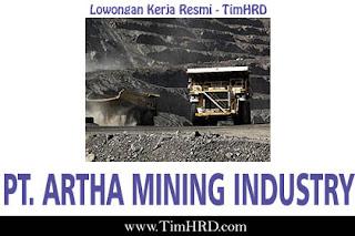 Lowongan Kerja Resmi PT. Artha Mining Industry April 2019