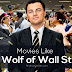 12 Movies Like The Wolf Of Wall Street (2013)