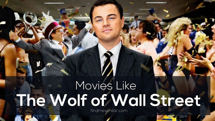 Movies Like The Wolf Of Wall Street (2013)