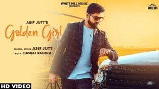 Golden Girl Lyrics - Asif Jutt