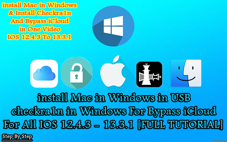 Install MacOS in Windows | install Checkra1n | Bypass iCloud | New Method  [FULL TUTORIAL]