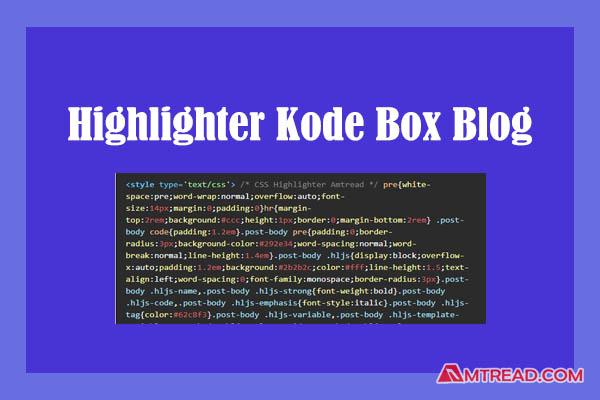 Membuat kode box highlighter warna-warni di blog