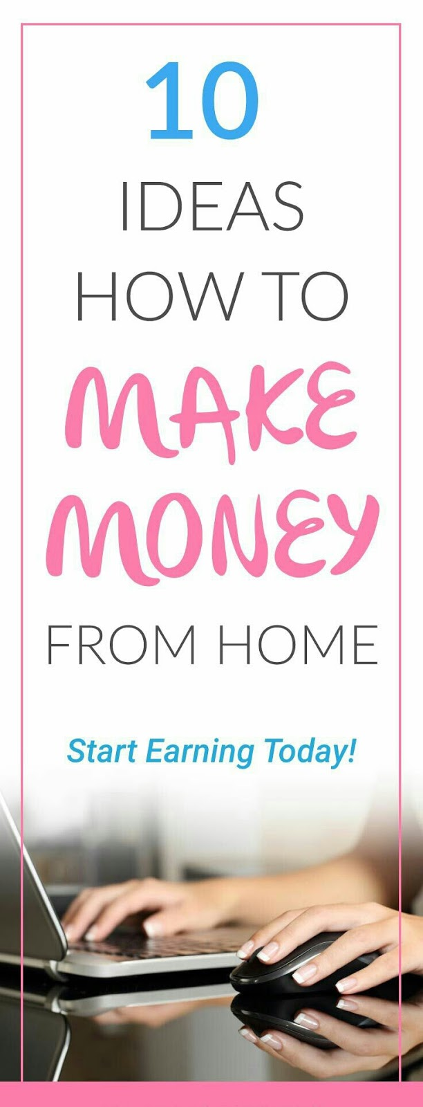 10 IDEAS HOW TO MAKE MONEY FROM HOME. START EARNING TODAY! - The doubled