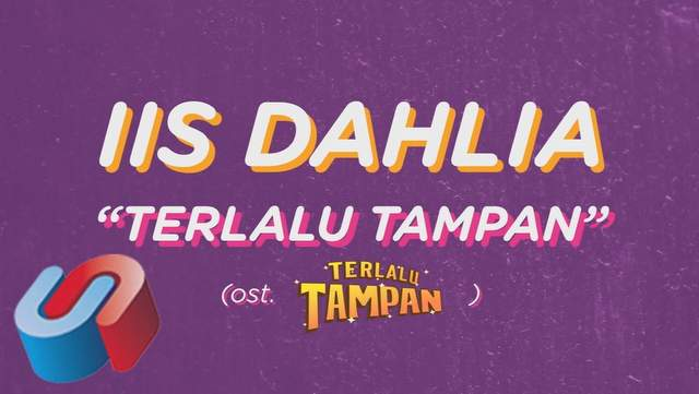 Iis Dahlia - Terlalu Tampan