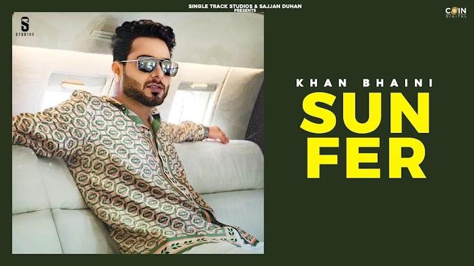 Sun fer khan bhaini lyrics-Punjabi song-2020
