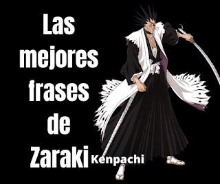 Las mejores Frases De Zaraki Kenpachi