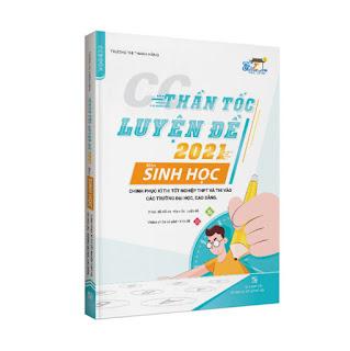 Sách CC Thần tốc luyện đề 2021 môn Sinh học chinh phục kì thi tốt nghiệp THPT và thi vào các trường đại học, cao đẳng ebook PDF-EPUB-AWZ3-PRC-MOBI