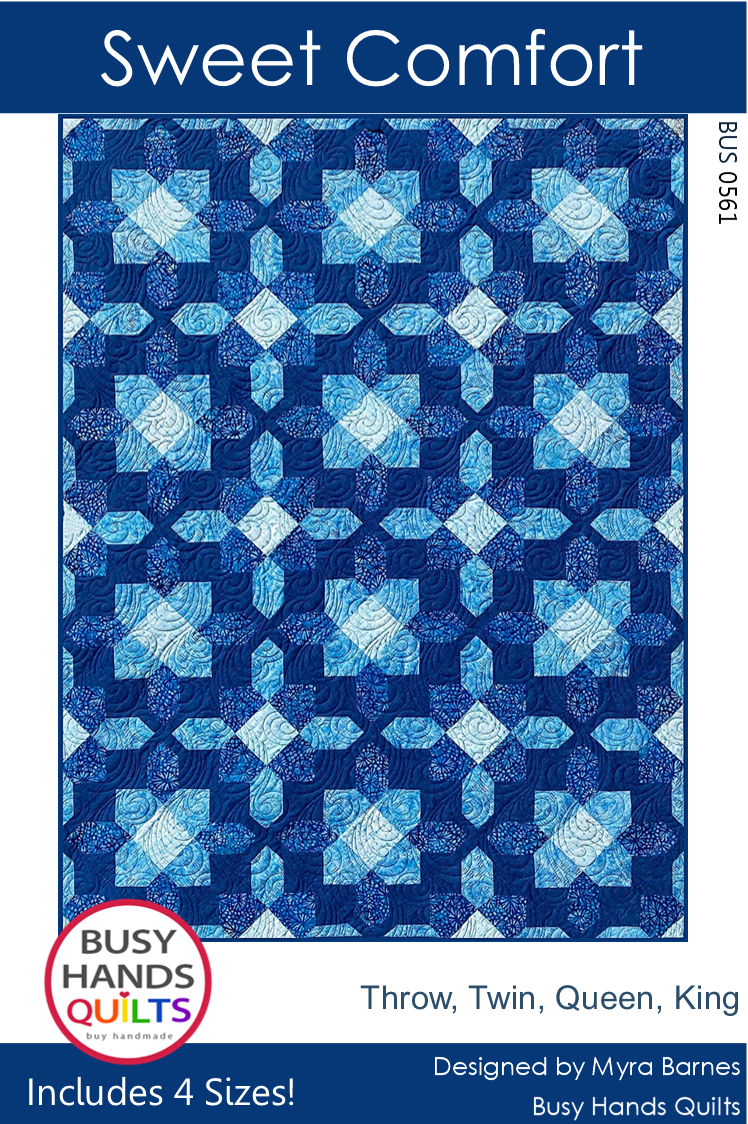 Sweet Comfort Quilt Pattern by Myra Barnes of Busy Hands Quilts