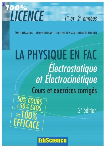 LA PHYSIQUE EN FAC Électrostatique et Électrocinétique PDF