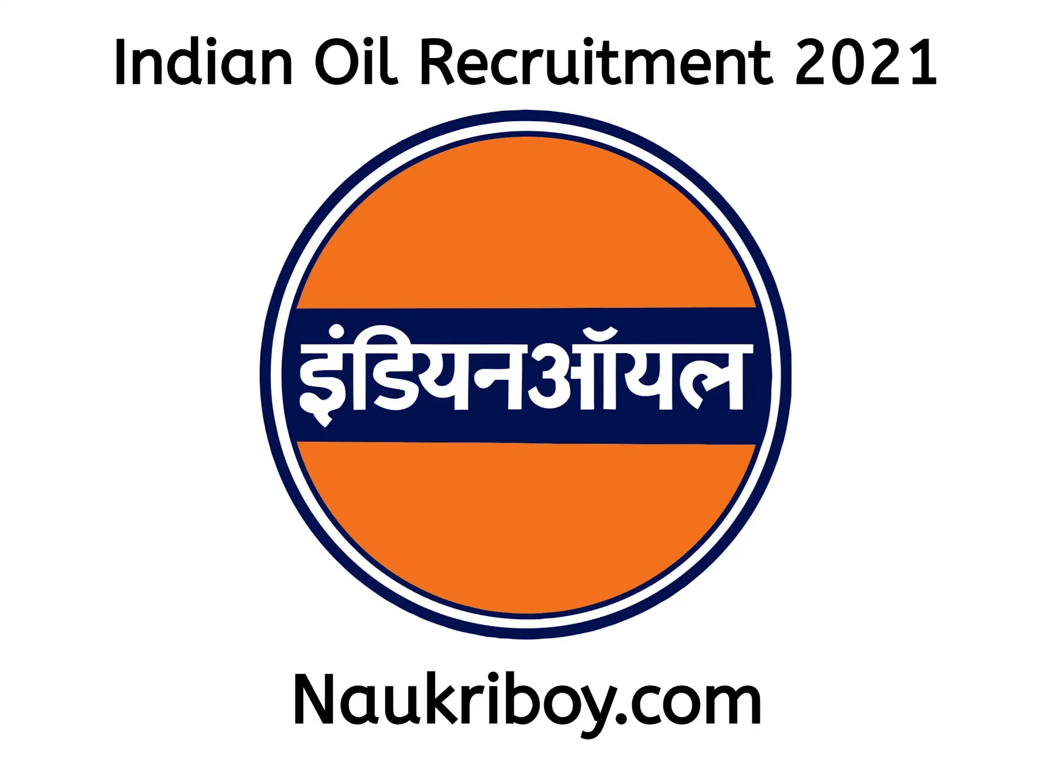 iocl recruitment 2021 letest iocl vacancy 2021 Indian oil recruitment 2021 iocl bharti 2021 naukriboy.com naukri boy
