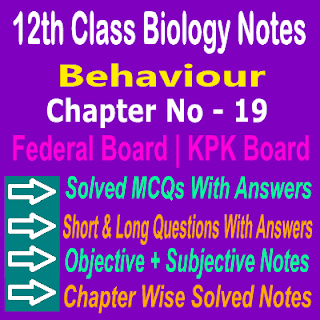 12th Class Chapter 19 Notes Biology MCQs Short Question Answers Theory