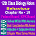 Behaviour 12 Class Biology Notes