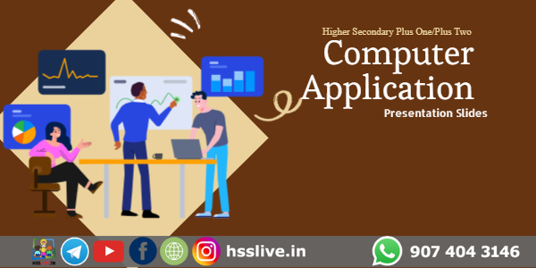 higher secondary computer application slides