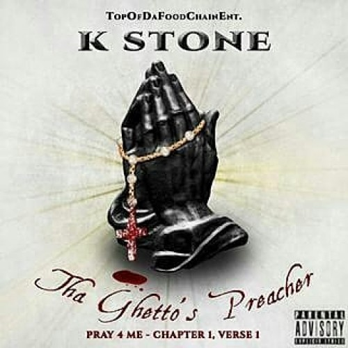 "Download 'Tha Ghetto's Preacher"" mixtape by KStone featuring Jay Mulah, Kali Slim, & more..."