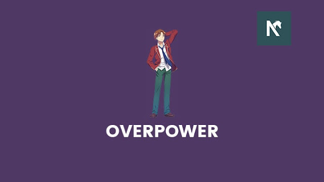 Anime Dengan Tokoh Utama Overpower (Terkuat dan Pintar)