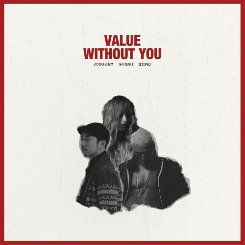 Jungkey, GUMMY, Sisqo – Value – Single