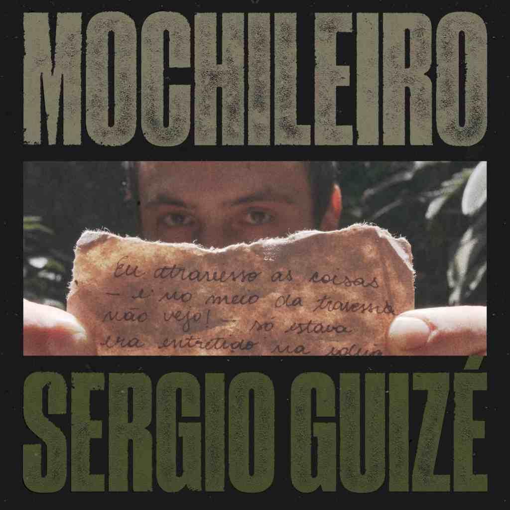 "Sergio Guizé - ""Mochileiro"""