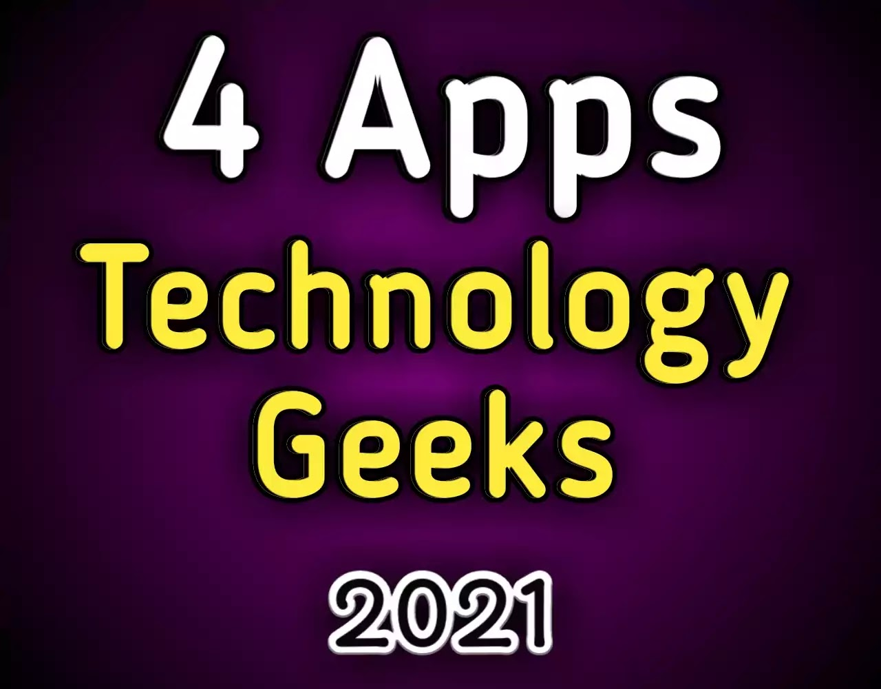 Top 4 Best Apps for Teach Geeks 2021