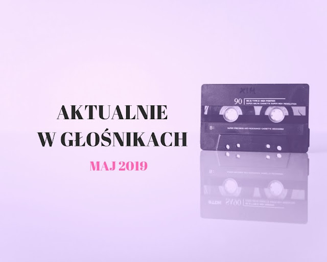 Muzyczne Podsumowania Maja 2019! Wśród bohaterów: Biffy Clyro, The National ,Sorry Boys, Lisa Hanningan, Of Monsters And Men, whenyoung, Yonaka, Lewis Capaldi i wielu innych!