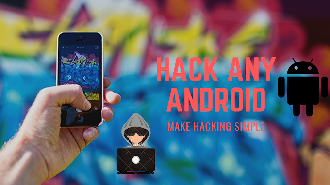 Hack Any Android Phone