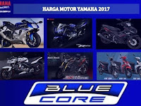 Daftar Harga Motor Yamaha Matic, Bebek, Sport Terbaru 2017