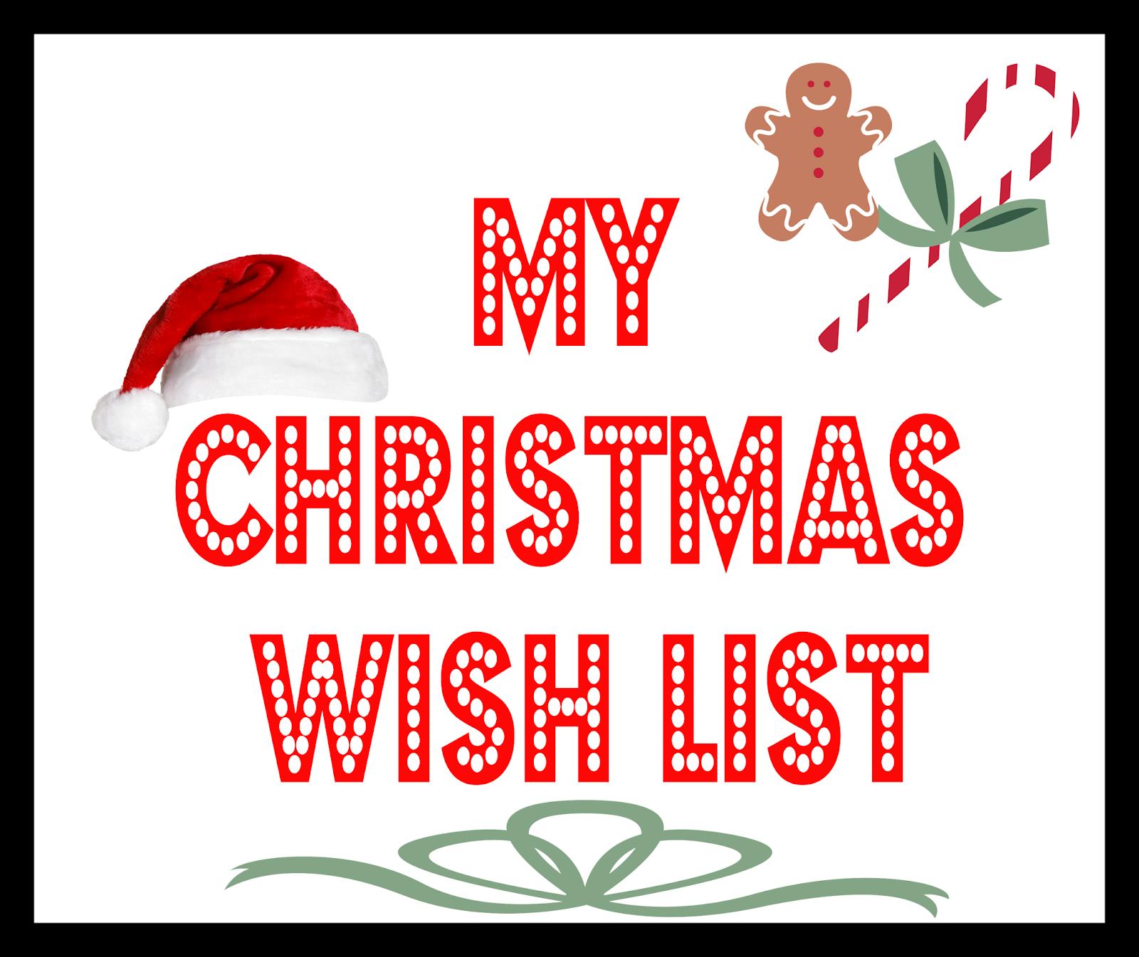 My Christmas Wish List.My Christmas Wish List The Horton Family