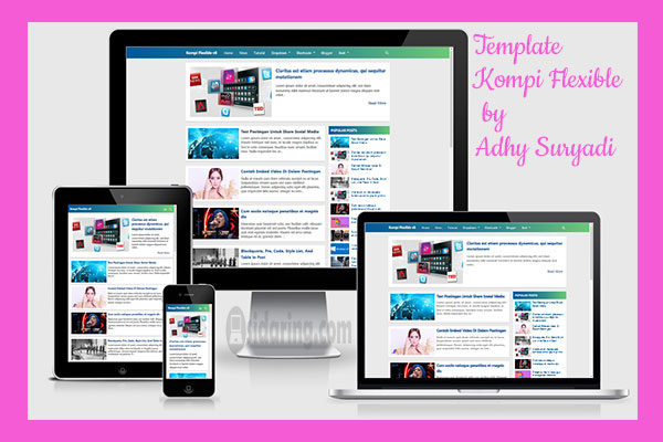 Template Blogger Terbaik Kompi Flexible
