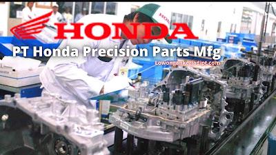 Lowongan Kerja PT Honda Precision Parts Manufacturing (HPPM)