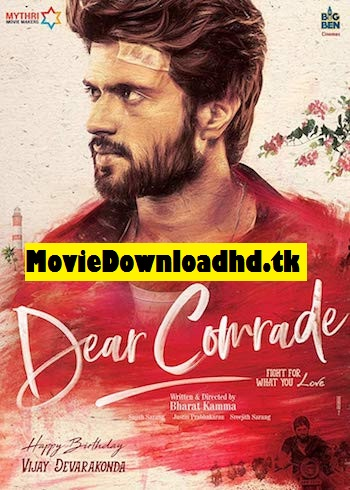 Dear Comrade 2019 Telugu Full Movie Download 720p/480p HDRip ESubs