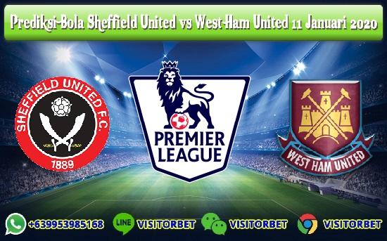 Prediksi Skor Sheffield United vs West Ham United 11 Januari 2020