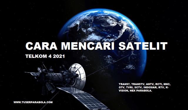 Cara Mencari Satelit Telkom 4 Satu LNB Tahun 2021 Pada Parabola C-BAND