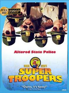 Super Troopers (2001)HD [1080p] Latino [GoogleDrive] SilvestreHD